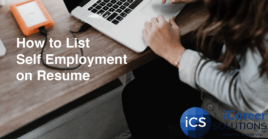How to List Self Employement on Resume