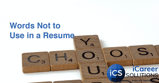 Words Not to Use in a Resume